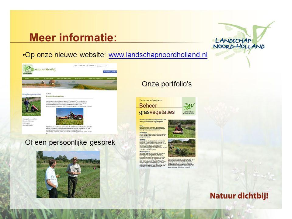 Meer informatie: Op onze nieuwe website: www.landschapnoordholland.nl