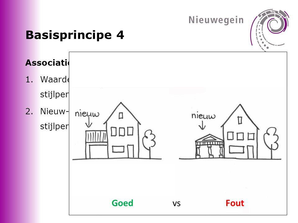 Basisprincipe 4 Goed vs Fout Associaties met de bouw- of stijlperiode