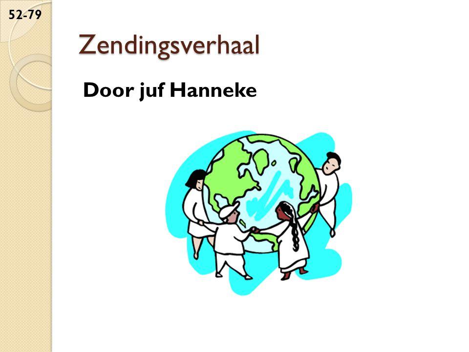 Zendingsverhaal Door juf Hanneke
