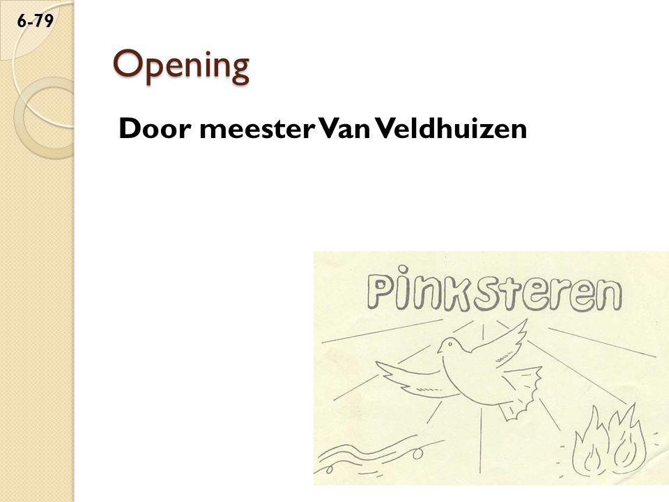 Opening Door meester Van Veldhuizen