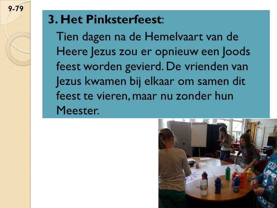 3. Het Pinksterfeest: