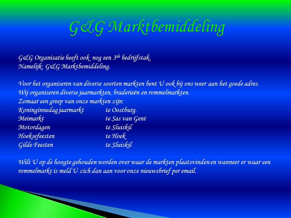 G&G Marktbemiddeling G&G Organisatie heeft ook nog een 3de bedrijfstak. Namelijk: G&G Marktbemiddeling.