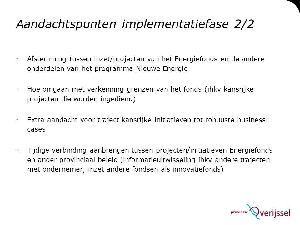 Aandachtspunten implementatiefase 2/2