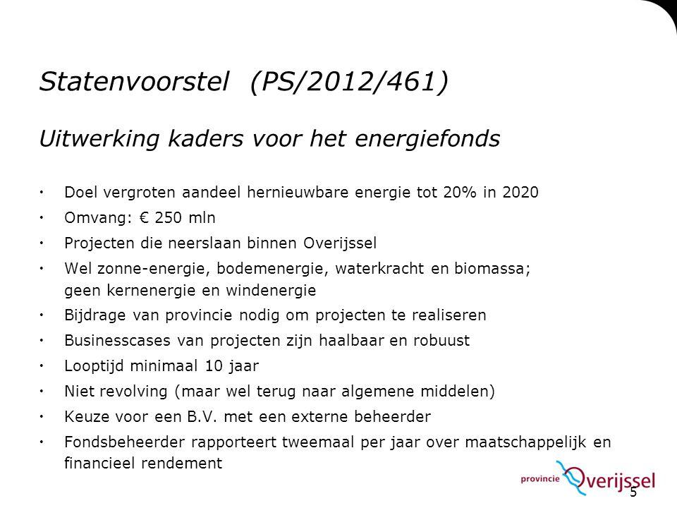 Statenvoorstel (PS/2012/461)