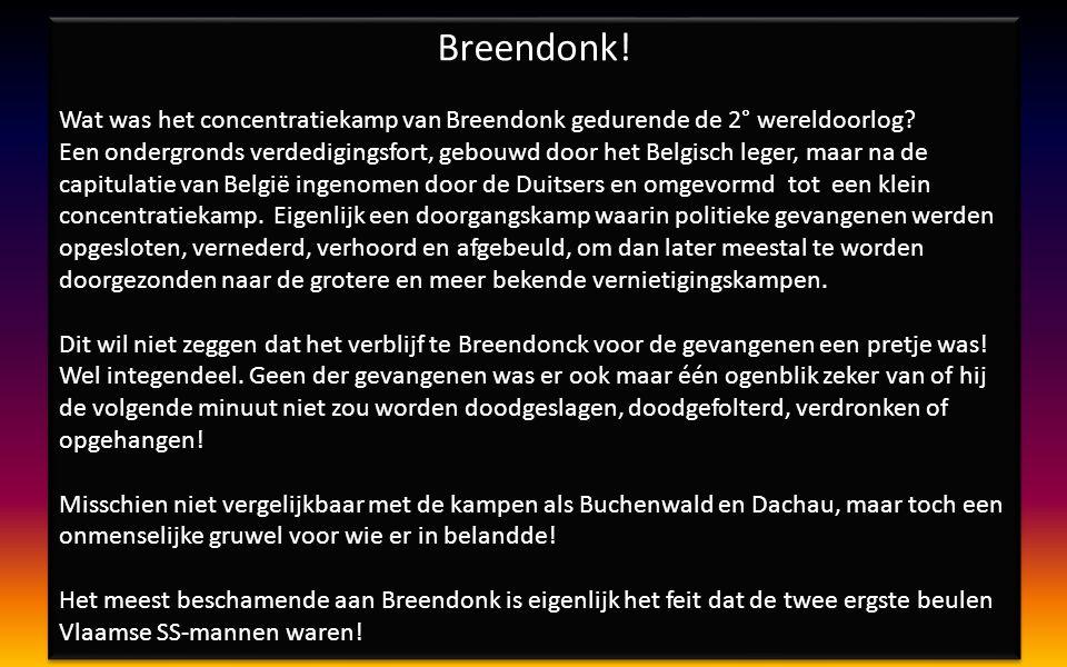 p r e s e n t e e r t : Breendonk!