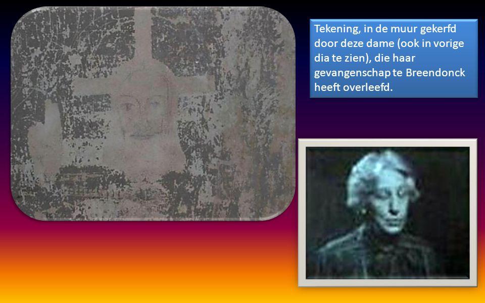 Tekening, in de muur gekerfd door deze dame (ook in vorige dia te zien), die haar gevangenschap te Breendonck heeft overleefd.
