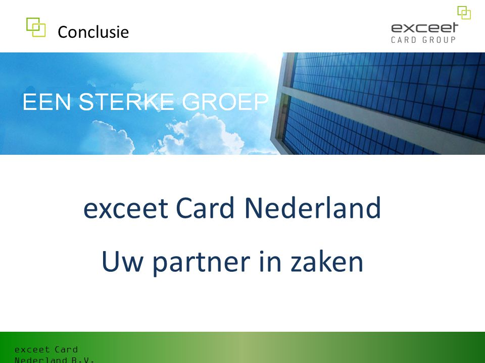 exceet Card Nederland Uw partner in zaken Conclusie
