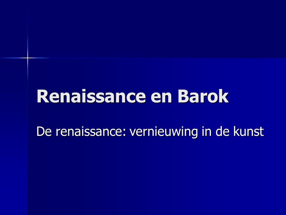 De renaissance: vernieuwing in de kunst