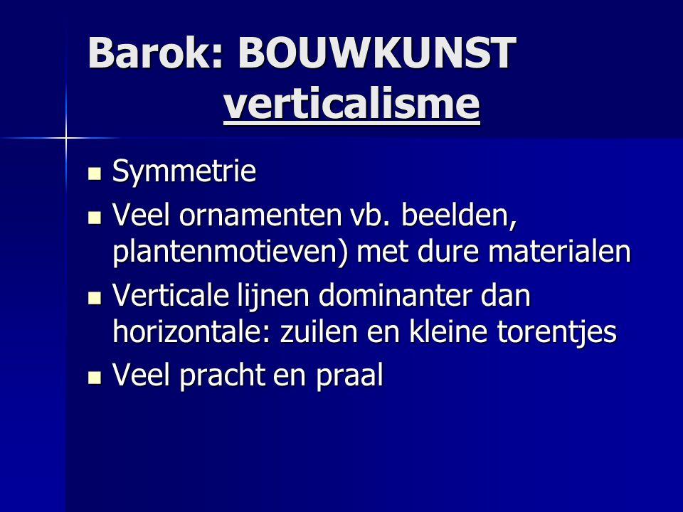 Barok: BOUWKUNST verticalisme