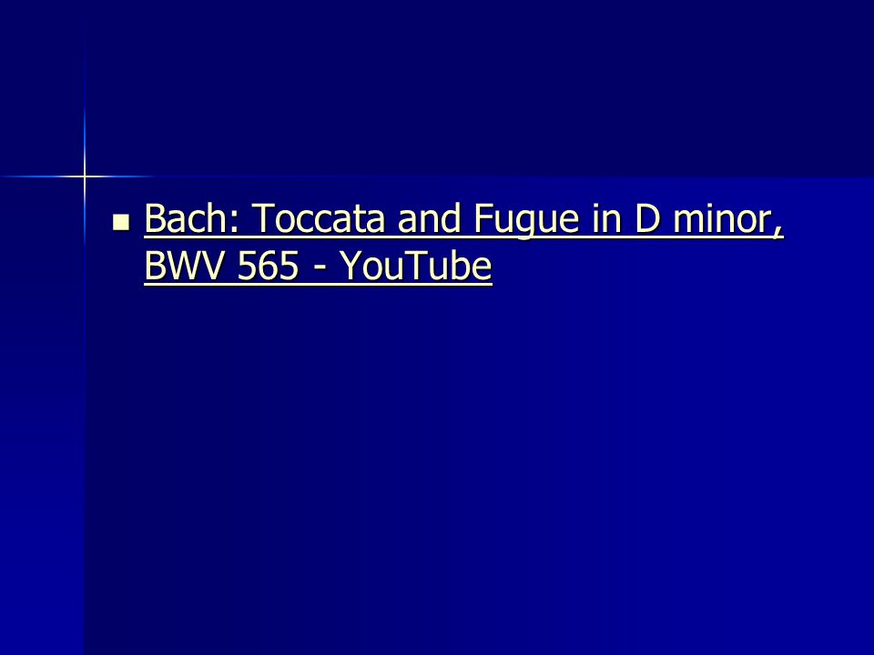 Bach: Toccata and Fugue in D minor, BWV YouTube