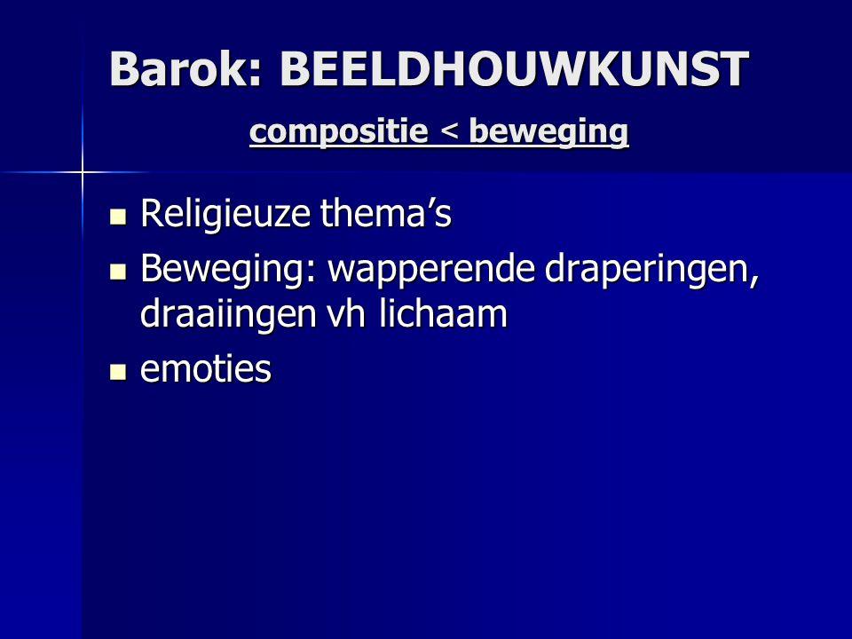 Barok: BEELDHOUWKUNST compositie < beweging
