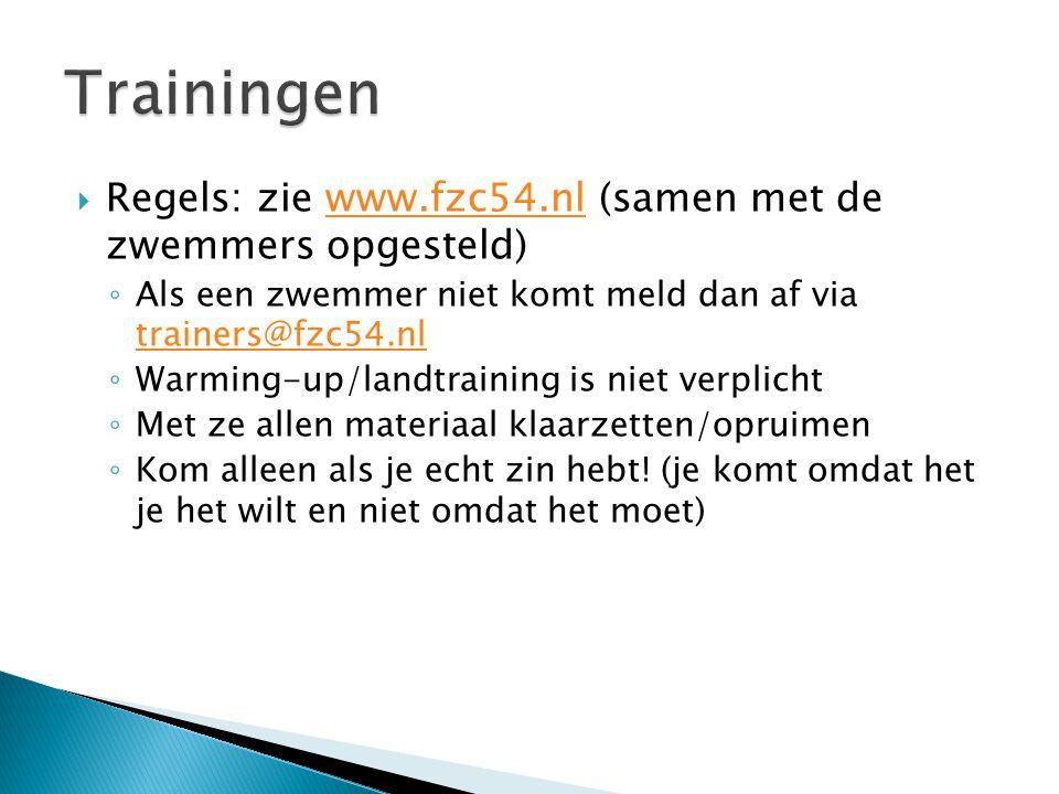 Trainingen Regels: zie www.fzc54.nl (samen met de zwemmers opgesteld)