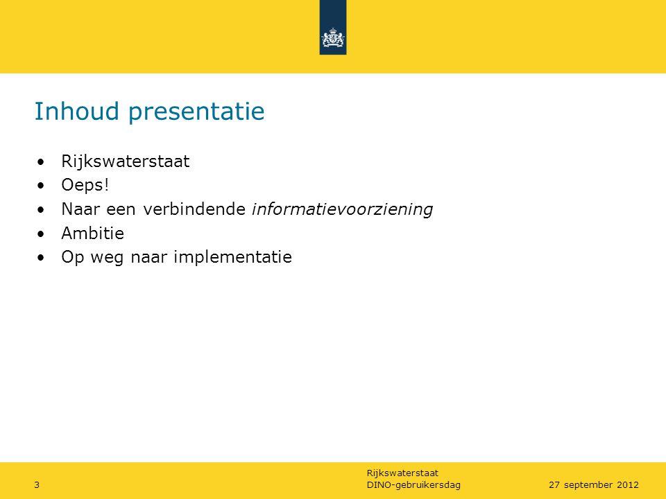 Inhoud presentatie Rijkswaterstaat Oeps!