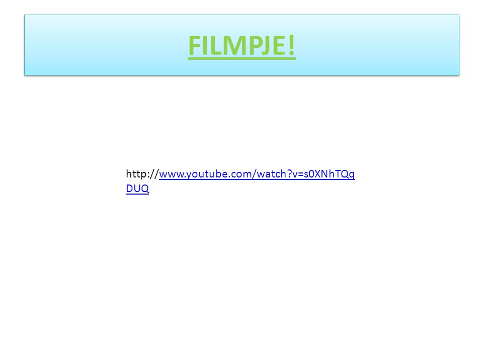 FILMPJE! http://www.youtube.com/watch v=s0XNhTQqDUQ