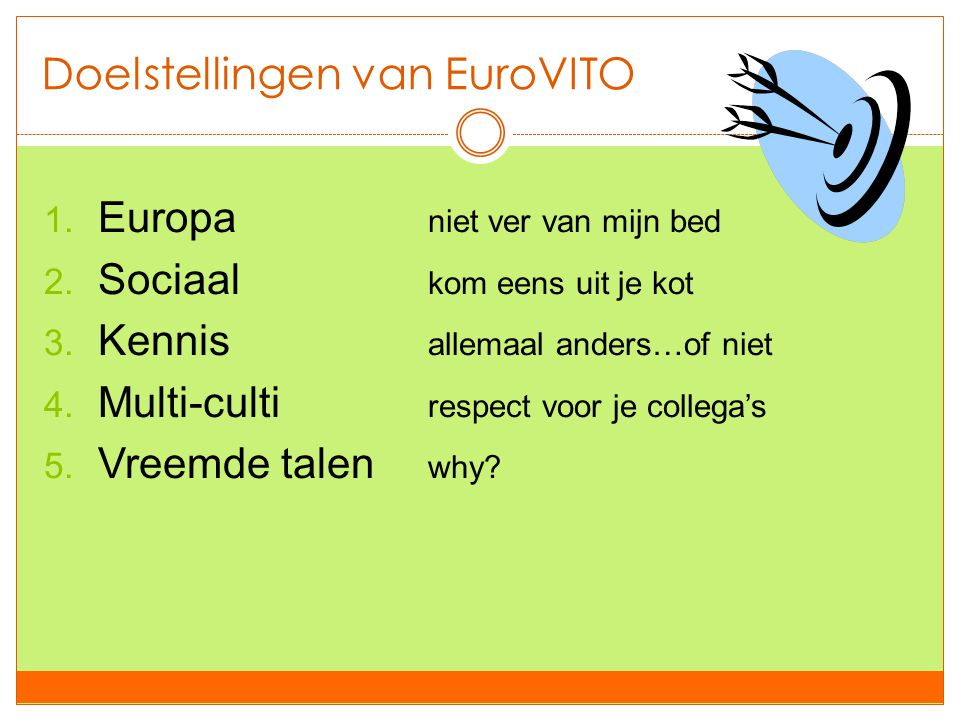 Doelstellingen van EuroVITO