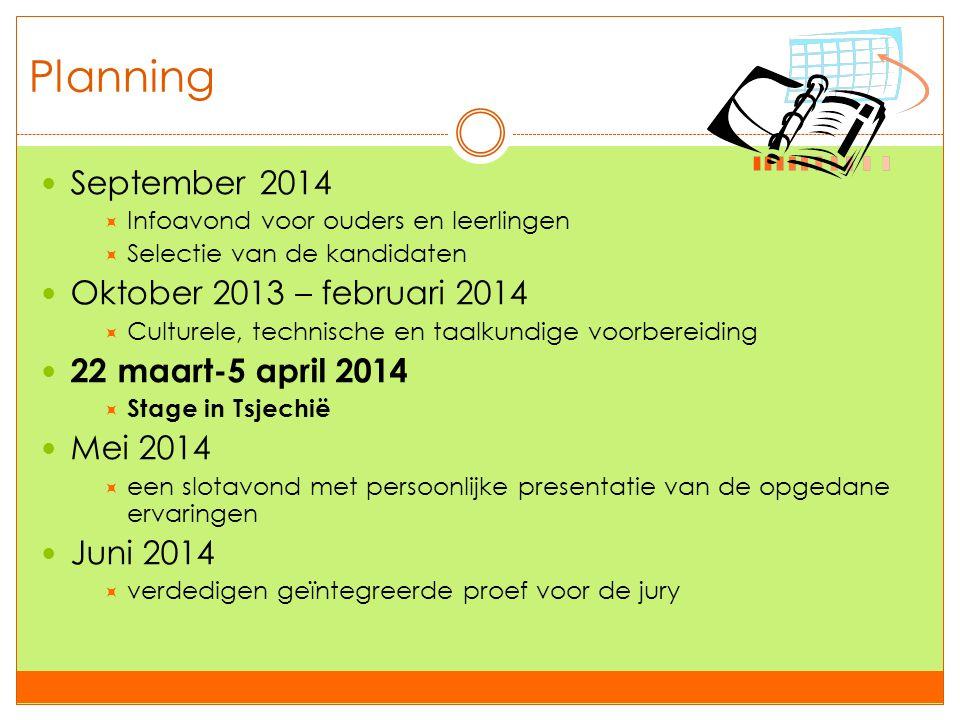 Planning September 2014 Oktober 2013 – februari 2014