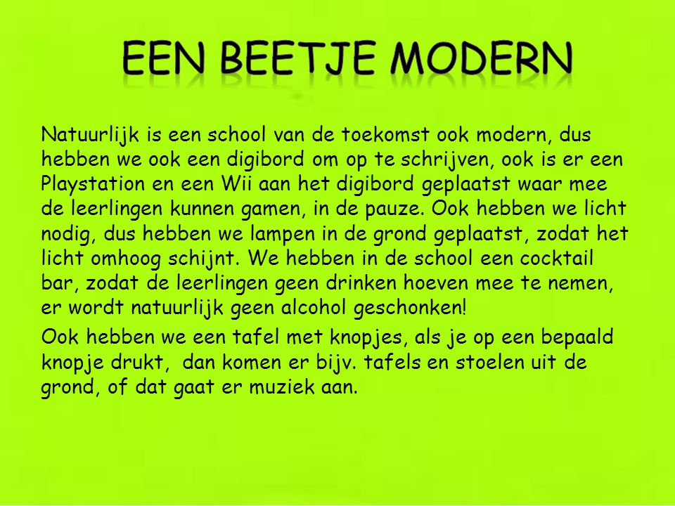 Een beetje modern