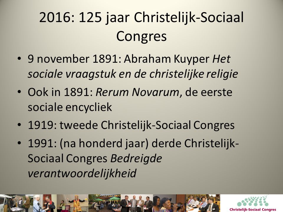 2016: 125 jaar Christelijk-Sociaal Congres