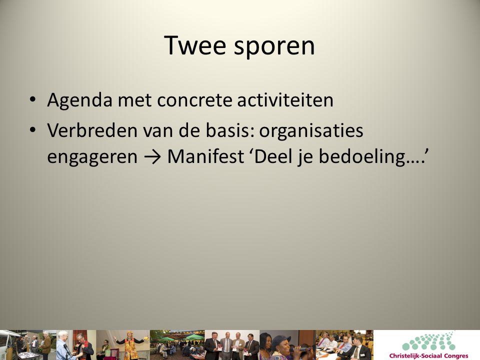 Twee sporen Agenda met concrete activiteiten