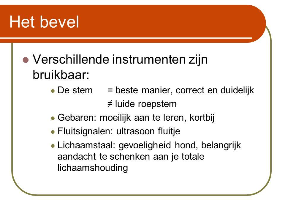 Het bevel Verschillende instrumenten zijn bruikbaar: