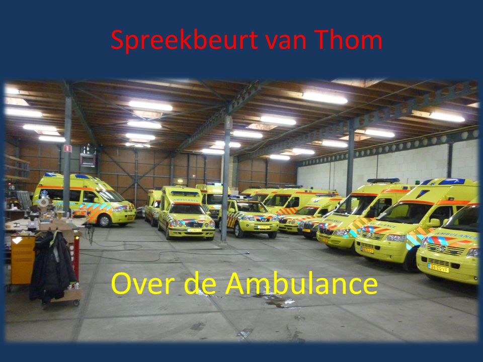 Spreekbeurt van Thom Over de Ambulance