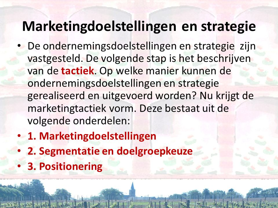 Marketingdoelstellingen en strategie