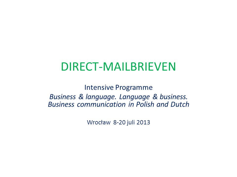 DIRECT-MAILBRIEVEN Intensive Programme