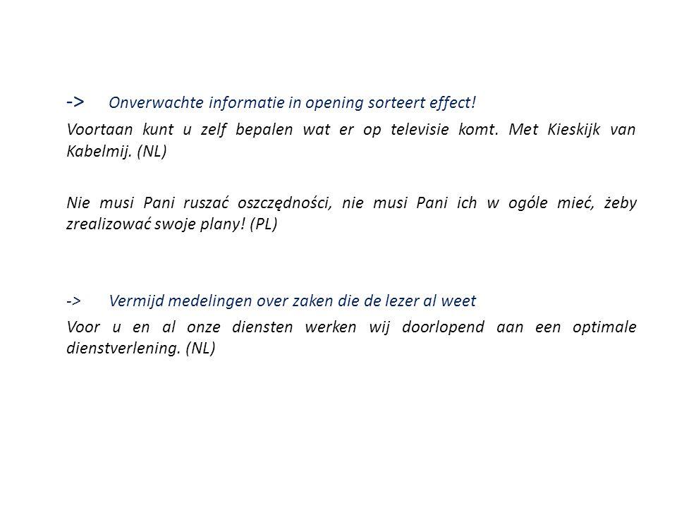 -> Onverwachte informatie in opening sorteert effect!