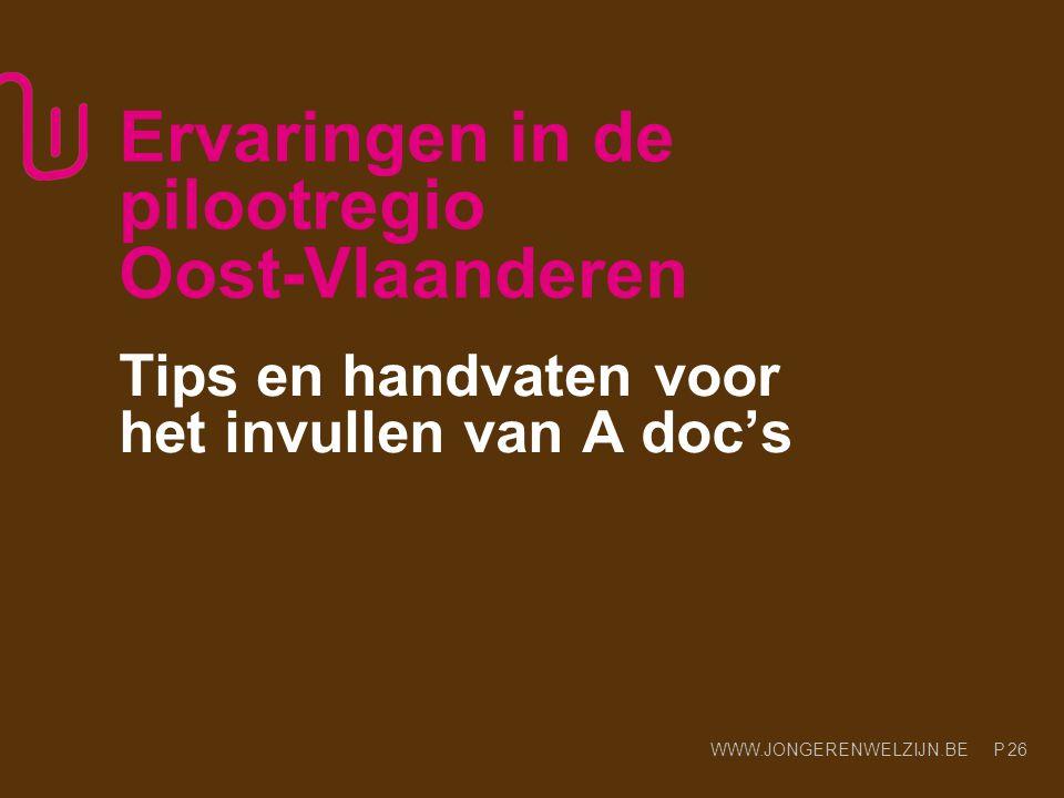 Ervaringen in de pilootregio Oost-Vlaanderen