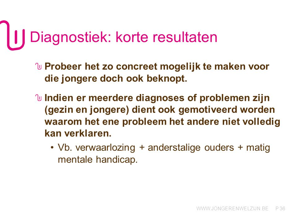 Diagnostiek: korte resultaten
