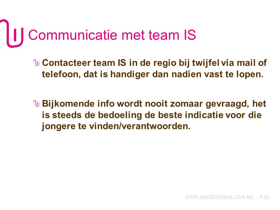 Communicatie met team IS