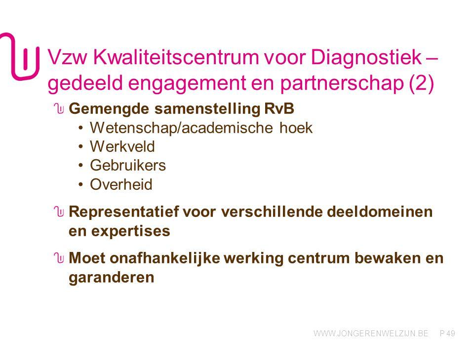 Vzw Kwaliteitscentrum voor Diagnostiek – gedeeld engagement en partnerschap (2)