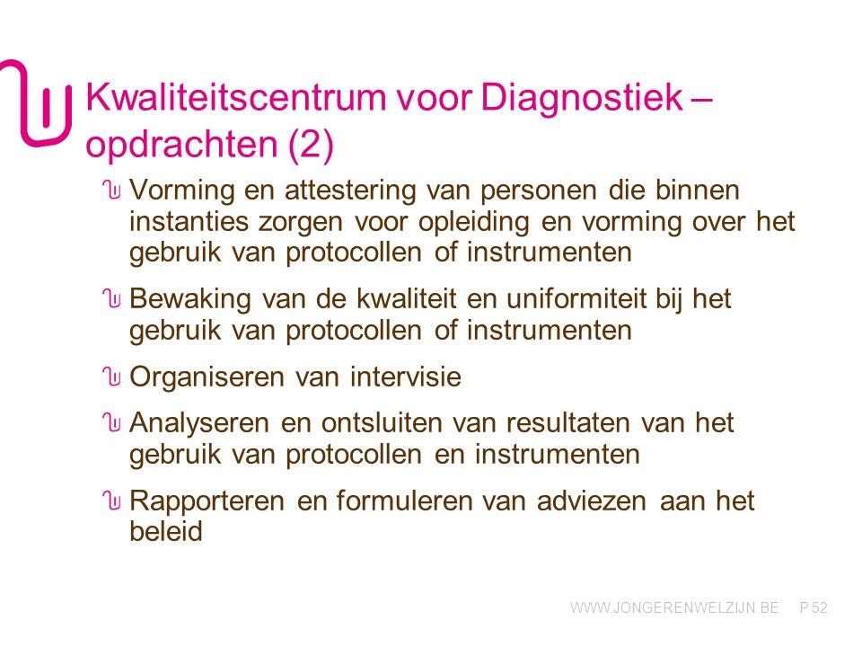 Kwaliteitscentrum voor Diagnostiek – opdrachten (2)