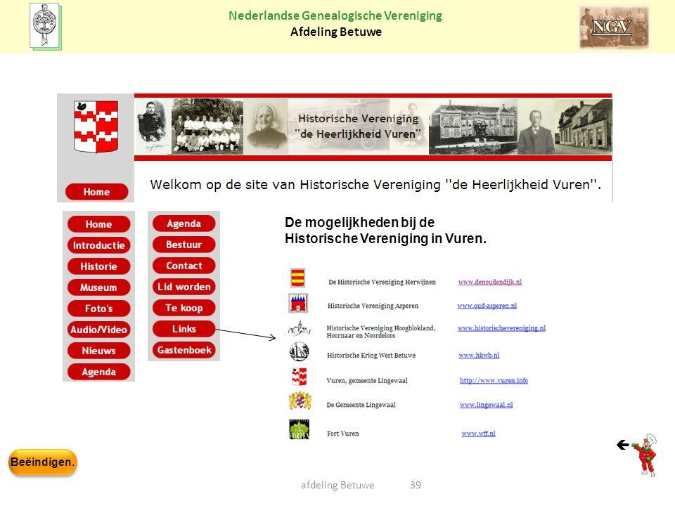 De mogelijkheden bij de Historische Vereniging in Vuren.