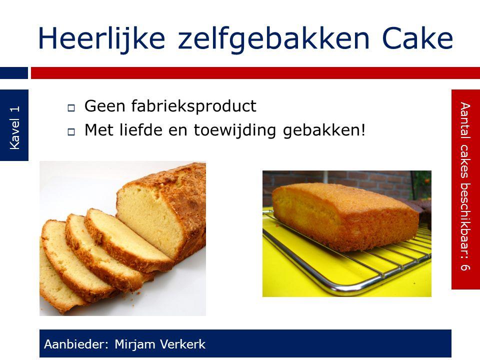 Heerlijke zelfgebakken Cake
