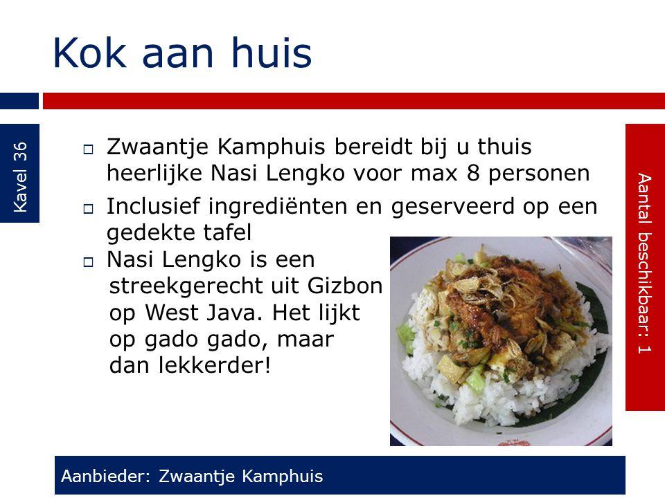 Kok aan huis Kavel 36. Aantal beschikbaar: 1. Zwaantje Kamphuis bereidt bij u thuis heerlijke Nasi Lengko voor max 8 personen.