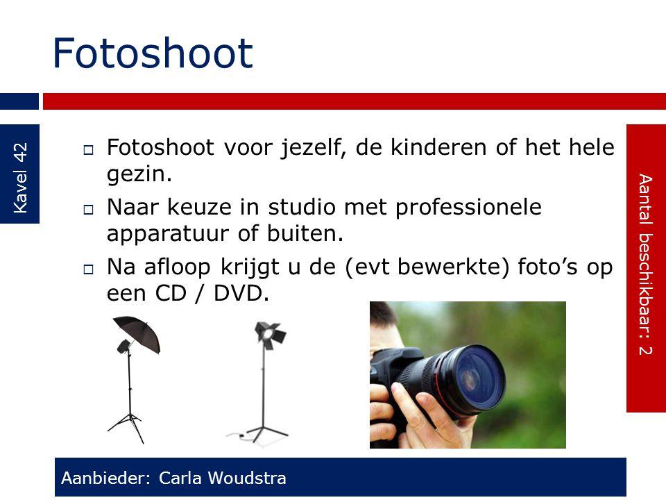 Fotoshoot Fotoshoot voor jezelf, de kinderen of het hele gezin.