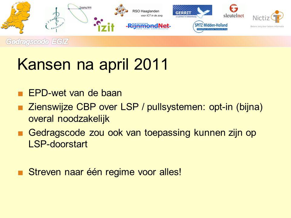 Kansen na april 2011 EPD-wet van de baan