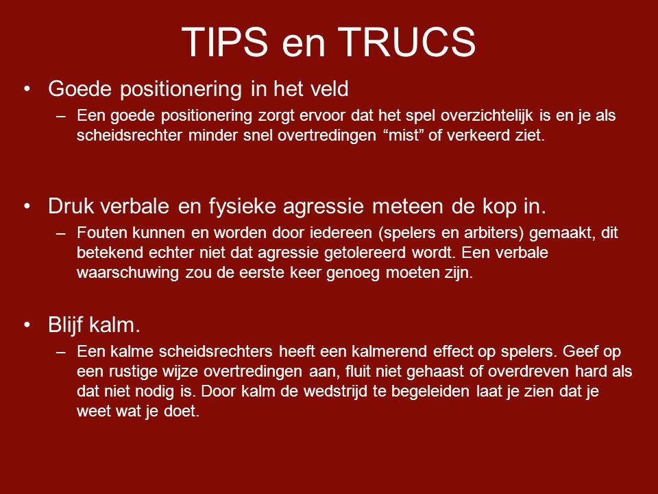 TIPS en TRUCS Goede positionering in het veld