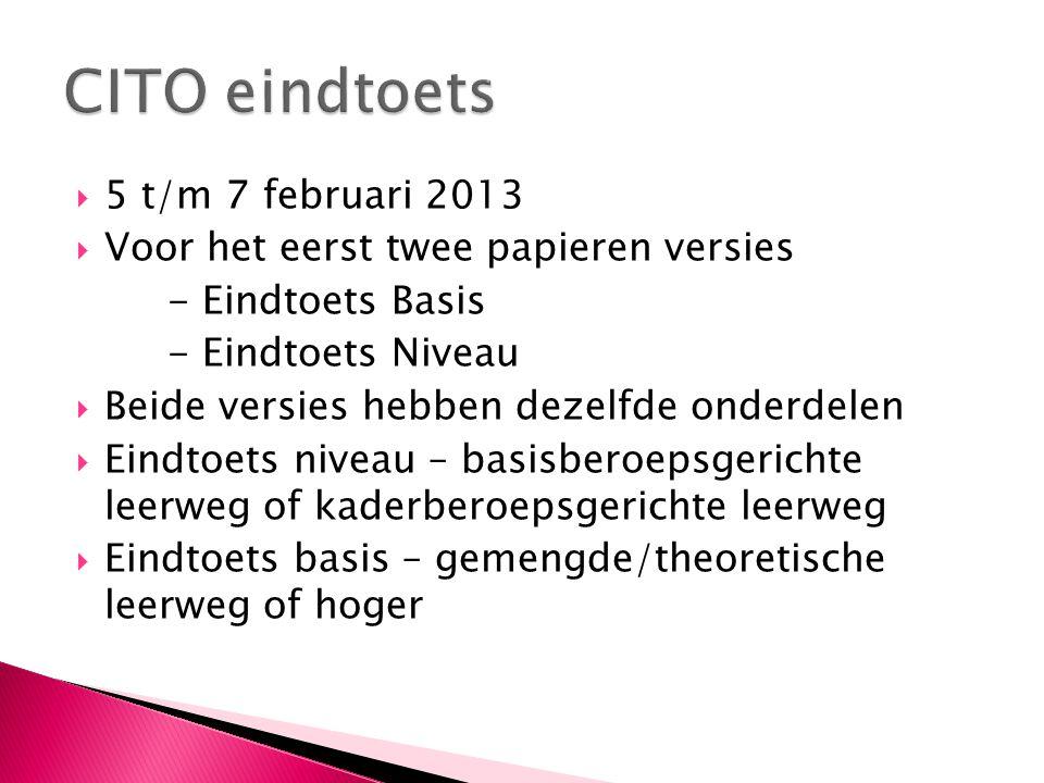 CITO eindtoets 5 t/m 7 februari 2013