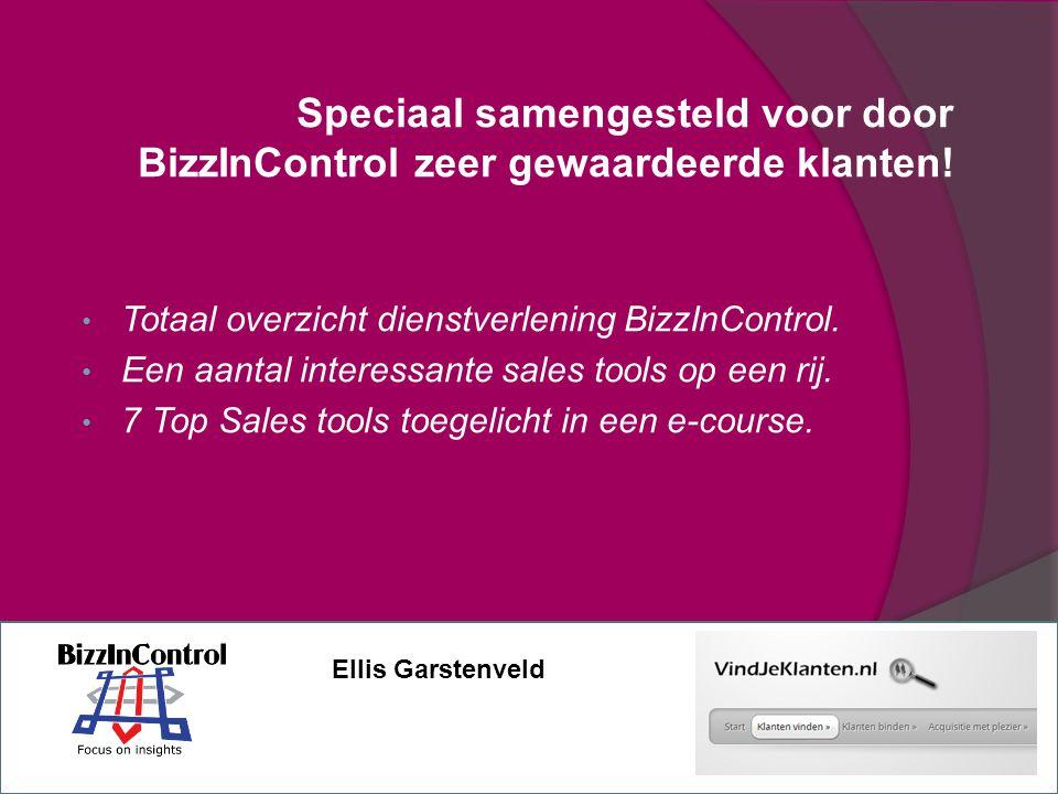 Speciaal samengesteld voor door BizzInControl zeer gewaardeerde klanten!
