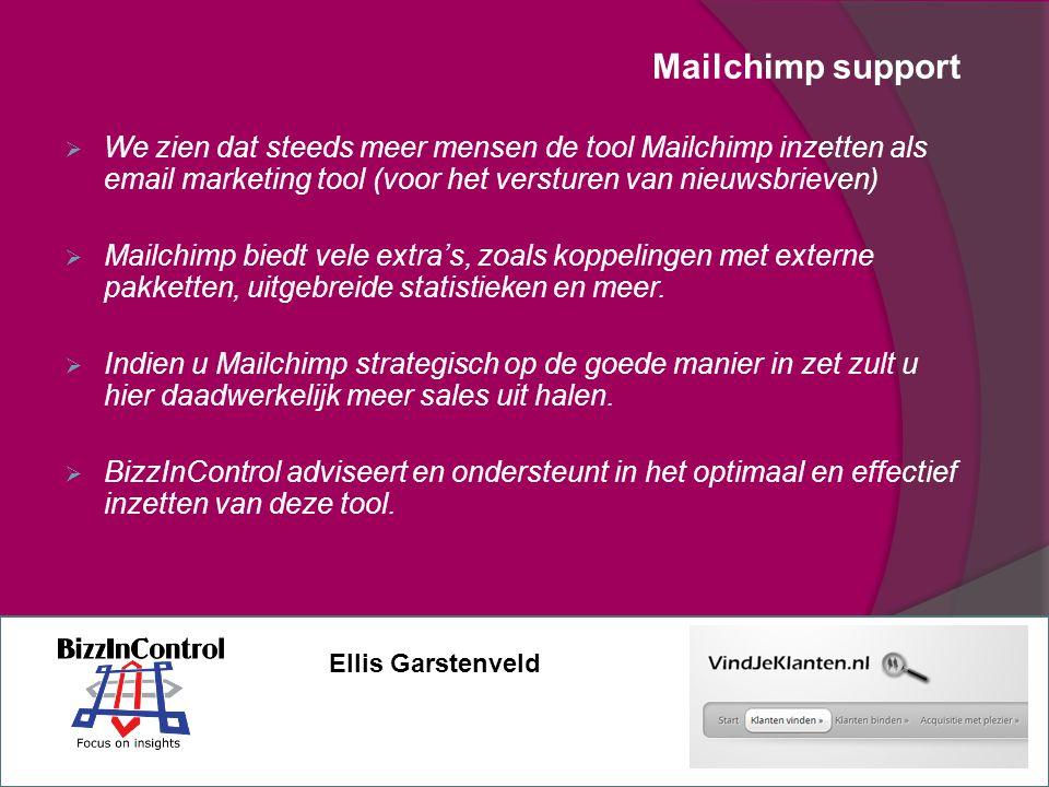 Mailchimp support We zien dat steeds meer mensen de tool Mailchimp inzetten als email marketing tool (voor het versturen van nieuwsbrieven)