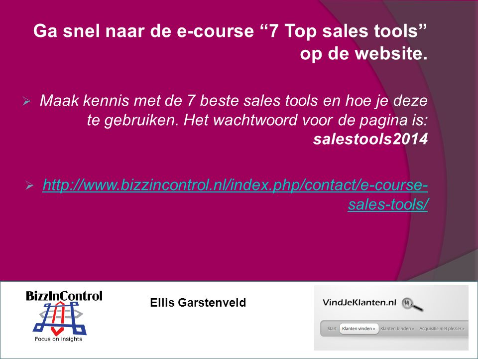 Ga snel naar de e-course 7 Top sales tools op de website.