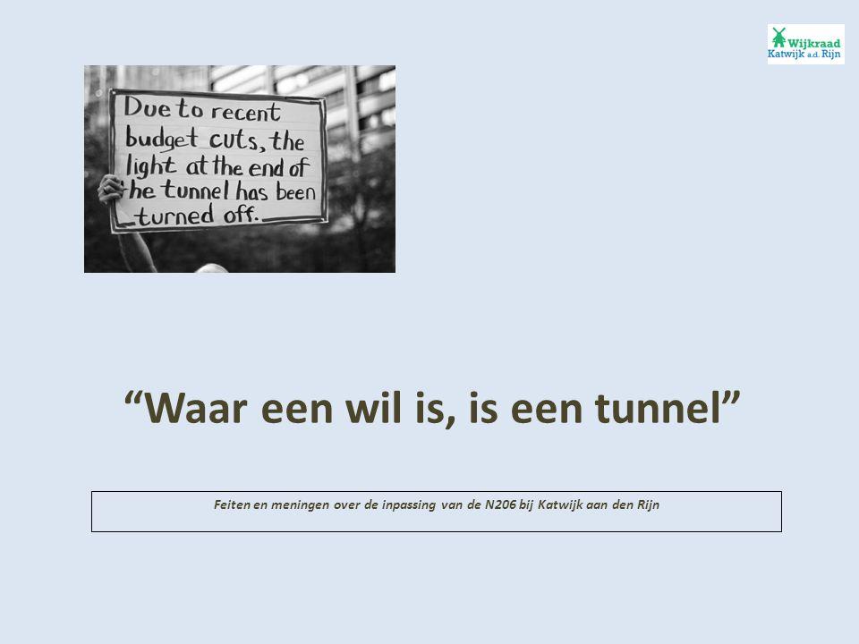 Waar een wil is, is een tunnel