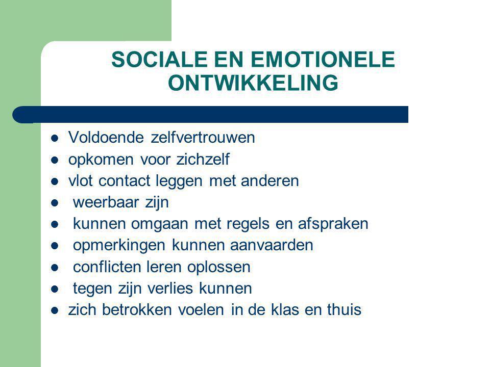 SOCIALE EN EMOTIONELE ONTWIKKELING