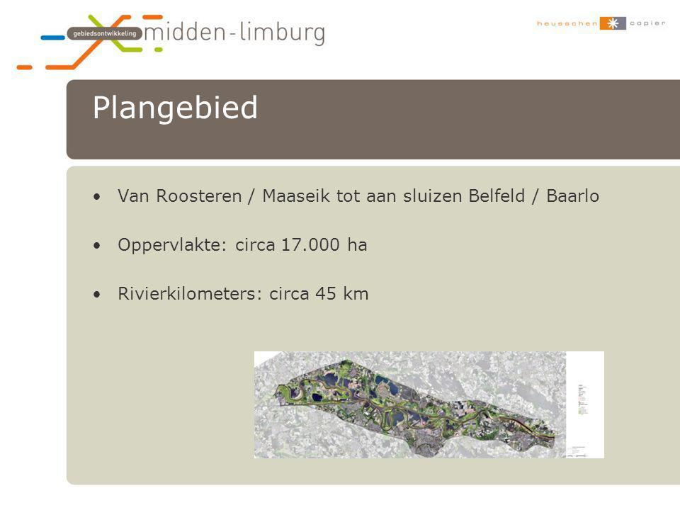 Plangebied Van Roosteren / Maaseik tot aan sluizen Belfeld / Baarlo