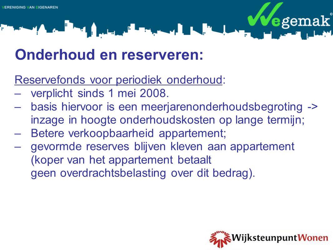 Onderhoud en reserveren: