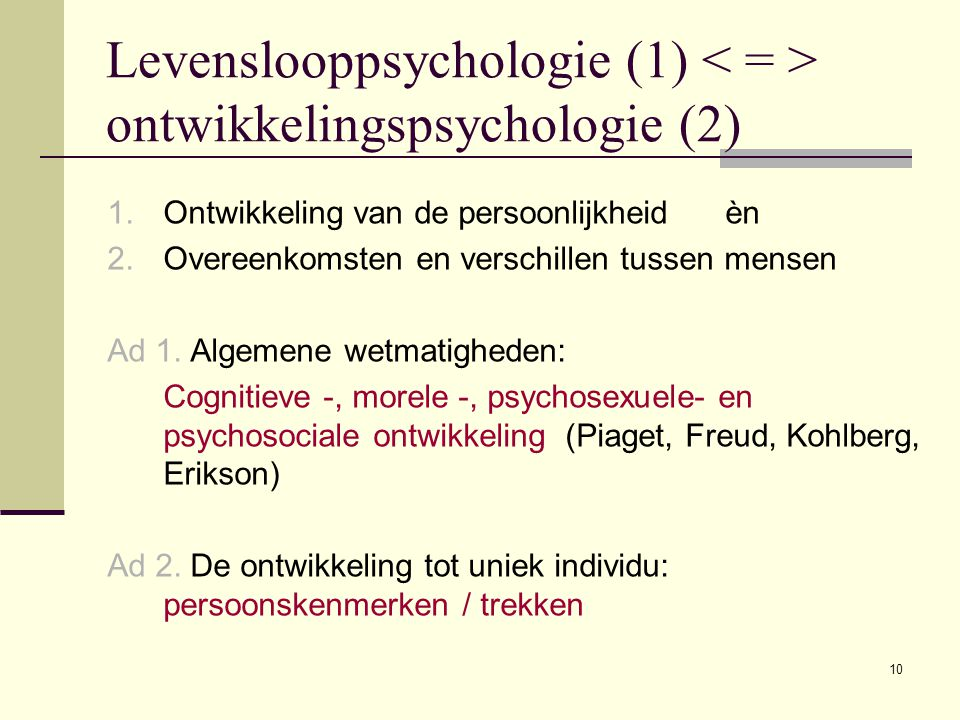 Levenslooppsychologie (1) < = > ontwikkelingspsychologie (2)