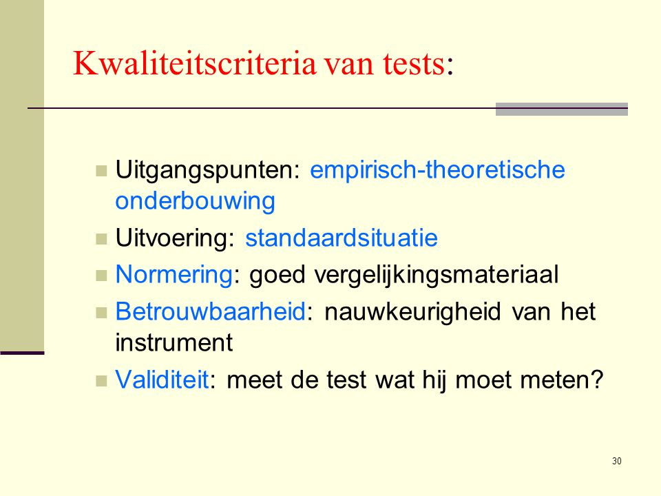 Kwaliteitscriteria van tests: