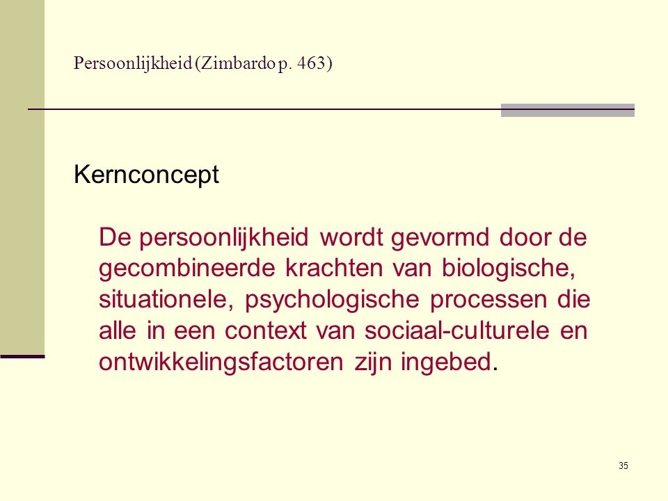Persoonlijkheid (Zimbardo p. 463)